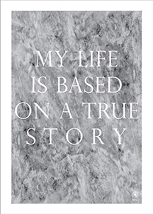 Snyggt artprints/poster från By M, My life is based on a true story